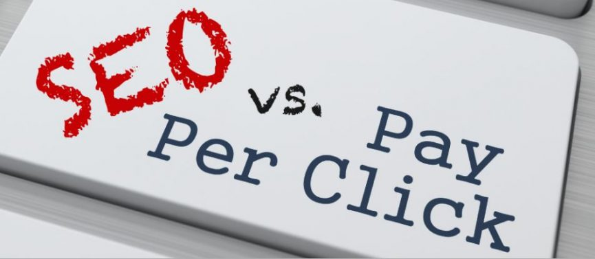 Search Engine Optimization (SEO) or (Pay Per Click) PPC: What's the right choice?